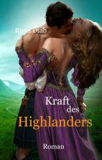 Kraft des Highlanders by LibanesischeLoewin
