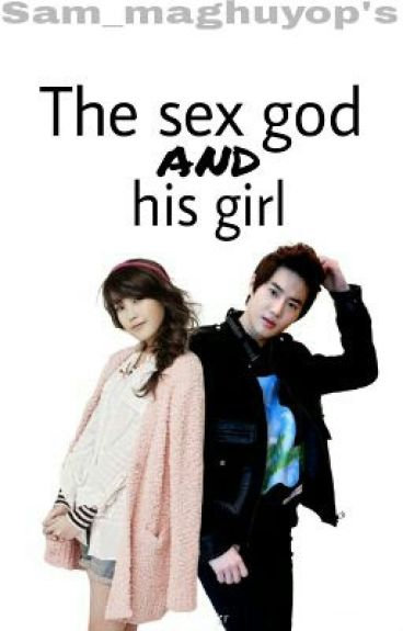 The Sex God and his girl