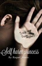 Self Harm Princess by Raquel_Alanis