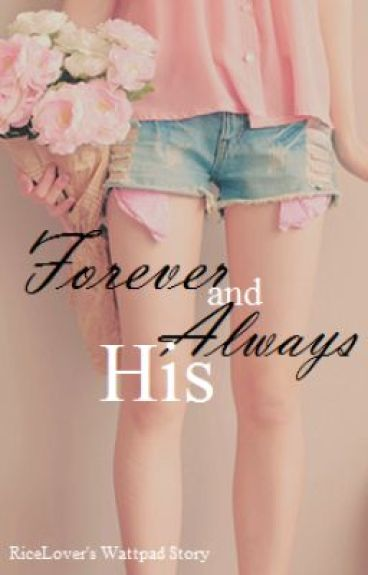 Forever and Always His