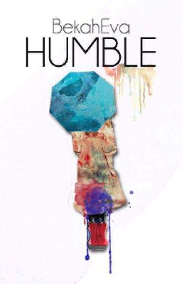 Humble by BekahEva