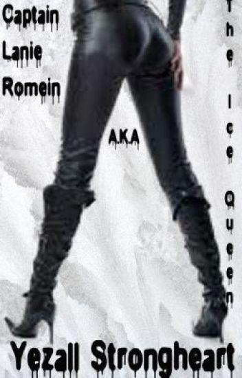 Captain Lanie Romein, A.K.A. The Ice Queen