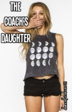 The Coach's Daughter by danceforever21