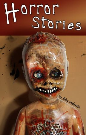 Horror Stories by AbbyBabble