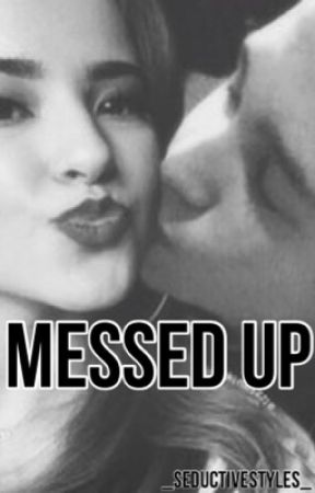 Messed Up » Becstin by mellxflvously