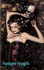 Sangre Negra *EDITADA* by ElenaRodriguez9