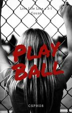 Play Ball by csph08