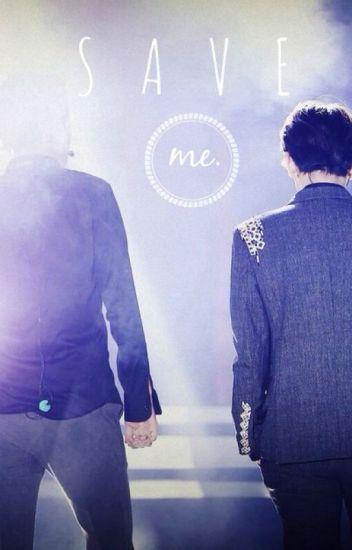 Save me. (Baekyeol / Chanbaek)