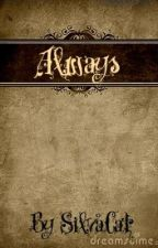 Always (Dramione story) by SilvaCat
