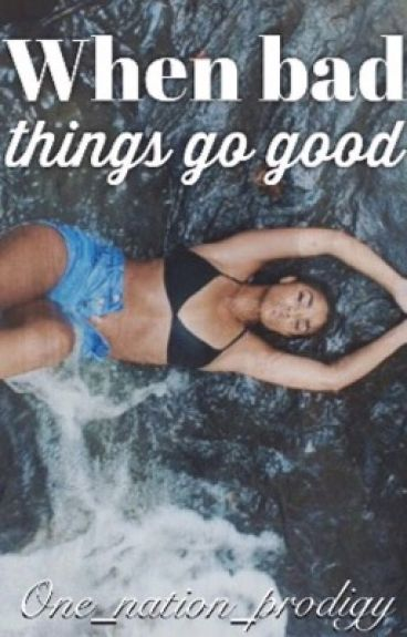 When Bad Things Go Good