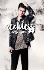 reckless / nash grier by nashsflannel