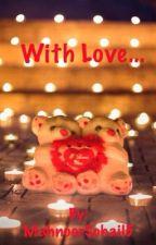 With love... by MahnoorSohail5
