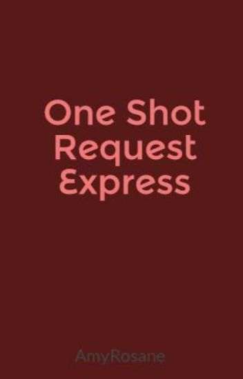 One Shot Request Express