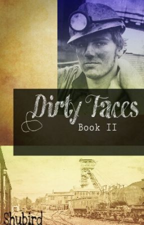 Dirty Faces - Book 2 by Shubird