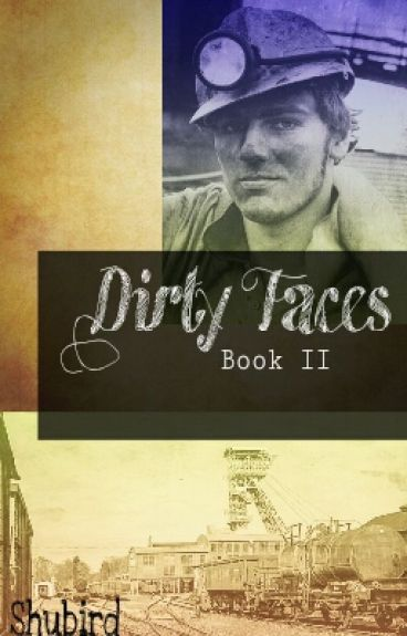 Dirty Faces - Book 2