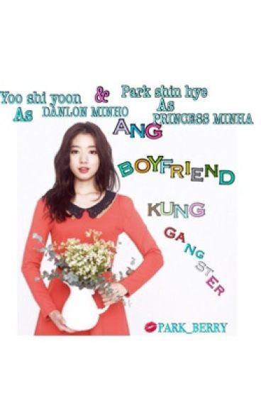 ANG BOYFRIEND KONG GANGSTER (BOOK01)