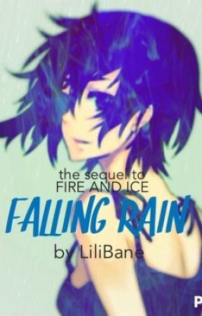 Falling Rain (ON HOLD) by LiliBane