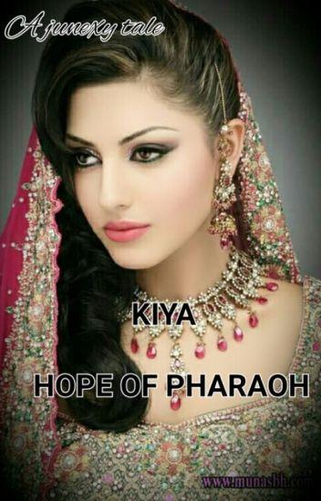 KIYA,HOPE OF THE PHARAOH (On Hold )