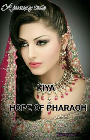 KIYA,HOPE OF THE PHARAOH (On Hold )