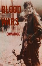 Blood Wars by -comatose