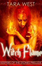 Witch Flame by TaraWest