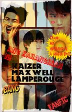 ang kahanginan ni kaizer maxwell lamperogue(FANFIC) by amiraj15