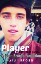 Player - Beau Brooks Janoskians Fanfiction by giuliarosa