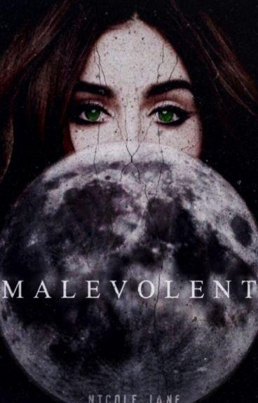 Malevolent ≫ l.h [au] Book One
