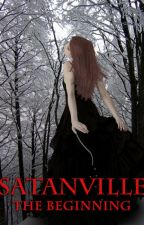 SATANVILLE - THE BEGINNING by JamesDawsonBooks