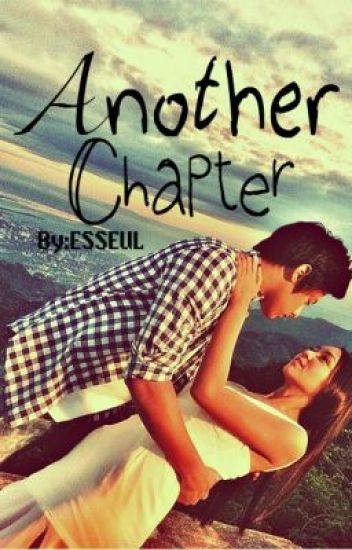 ANOTHER CHAPTER ( ONHOLD )