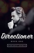 Directioner Book 1 [COMPLETE] by horanstarbux