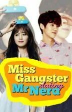 Miss.Gangster Dating Mr. Nerd (Yulhan fanfiction) by exCARLAber