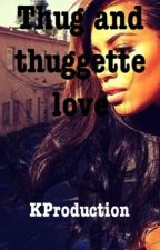 thug and thuggette love (august alsina story).    2CD BOOK by kreed91