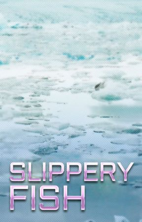 Slippery Fish by ronelvantonderza