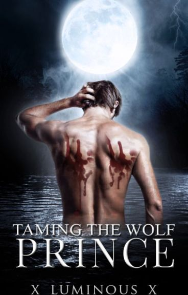Taming the Wolf Prince (The Wolves of the Underworld Book 1)