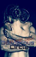 Dangerous Circle - So we meet again by Mari_Vio