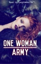 One Woman Army (UT series book 1) by CandyDomination