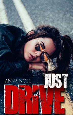 Just Drive by AnnaNoel