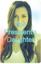 Presidents daughter by xKindlex
