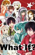 What if...... [Kagerou Project fan fiction] by thehiddenwriter819