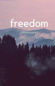 Freedom by Loverockers