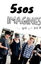 5sos imagines by innitmushypeasxx