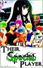 Their Special Player (Kuroko no Basuke) by Ms_Gehenna