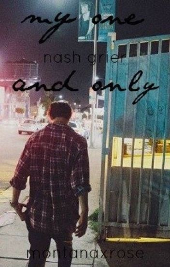 My One and Only [Nash Grier]