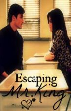 Escaping Mr.King by unkn0wnx3