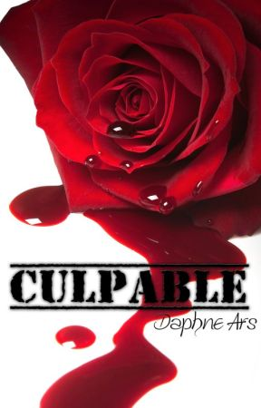 CULPABLE by DaphneArs