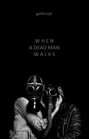 Quando um homem morto anda by disseocorvo