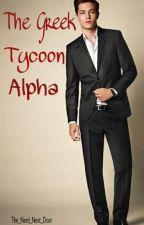 The Greek Tycoon Alpha by the_nerd_next_door