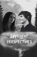 Different Perspectives [completed] by lxnicelle
