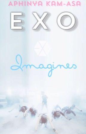 Exo Imagines - Chanyeol - Jealous - Wattpad